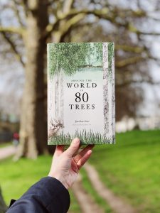 Hardback copy of Around the World in 80 Trees